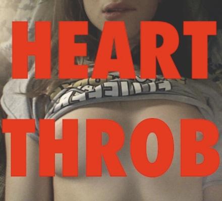 HEART THRRRROB